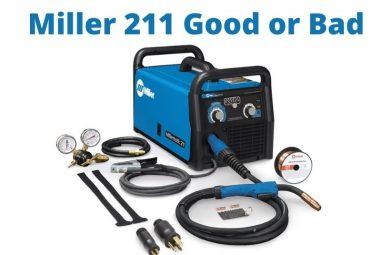 Miller 211 Review: An In-Depth Review of Miller 211 Welder
