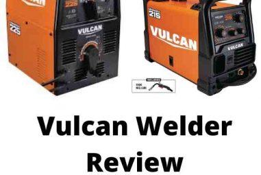 Top 4 Vulcan Welder Review- Complete Guide To Choose a Vulcan Welder